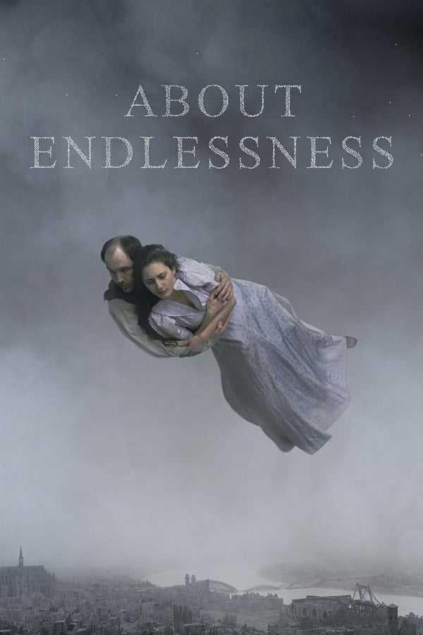 Sonsuzluk Üzerine izle / About Endlessness – AltYazılı izle