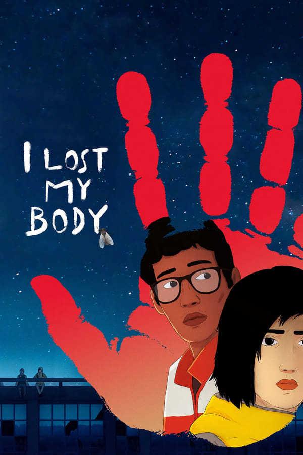 Bedenimi Kaybettim izle / I Lost My Body – AltYazılı izle