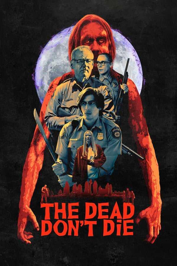 Ölüler Ölmez / The Dead Don't Die izle