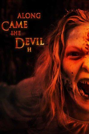 Along Came the Devil 2 – AltYazılı izle