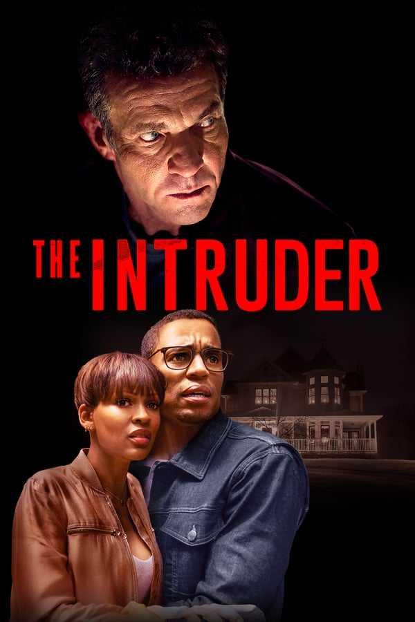 Davetsiz Misafir / The Intruder izle
