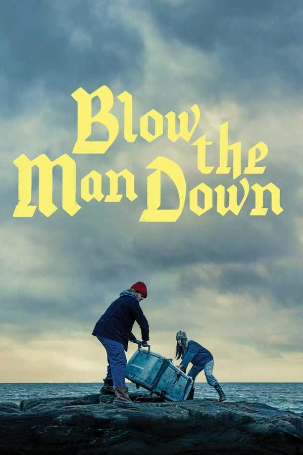 Blow the Man Down – AltYazılı izle