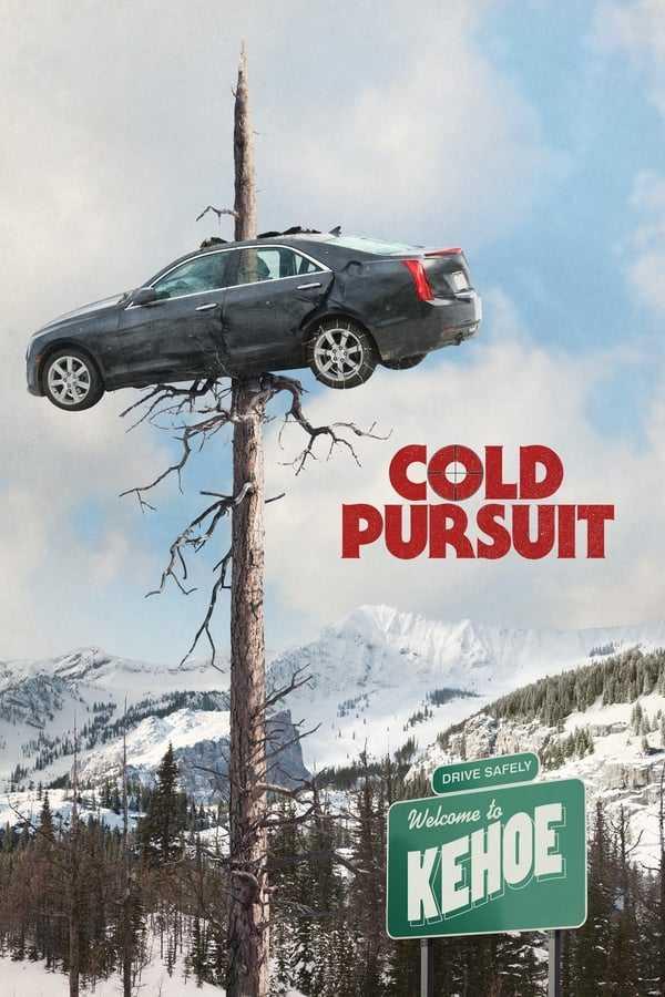Soğuk İntikam / Cold Pursuit izle
