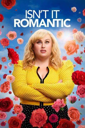 Romantik Değil mi? / Isn't It Romantic izle