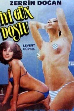 İyi gün dostu 1979 – Yeşilçam Erotik izle