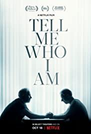Bana Kim olduğumu Söyle / Tell Me Who I Am izle