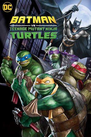 Batman vs Teenage Mutant Ninja Turtles izle