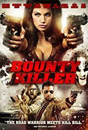 Ödül Avcısı – Bounty Killer izle