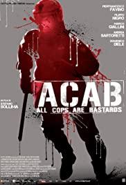A.C.A.B.: All Cops Are Bastards izle