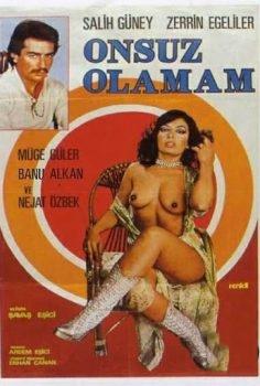 Onsuz Olamam 1979 yeşilçam Zerrin Egeliler erotik izle