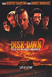 From Dusk Till Dawn 2: Texas Blood Money izle