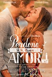 Aşk Peşinde / Perdona si te llamo amor izle