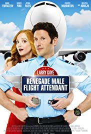 Larry Gaye: Renegade Male Flight Attendant izle