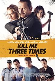 Öldürmenin 3 Yolu / Kill Me Three Times izle